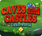 Caves And Castles: Underworld juego