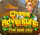 Chase for Adventure: The Lost City juego
