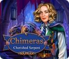 Chimeras: Cherished Serpent juego