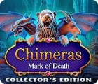 Chimeras: Mark of Death Collector's Edition juego