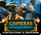 Chimeras: The Signs of Prophecy Collector's Edition juego