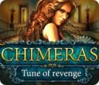 Chimeras: Melodía de Venganza juego
