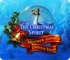 The Christmas Spirit: Mother Goose's Untold Tales juego