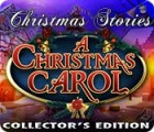 Christmas Stories: A Christmas Carol Collector's Edition juego