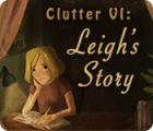 Clutter VI: Leigh's Story juego