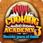 Cooking Academy 3: Receta para el éxito juego