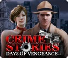 Crime Stories: Days of Vengeance juego