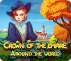 Crown Of The Empire: Around The World juego