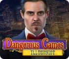 Dangerous Games: Illusionist juego