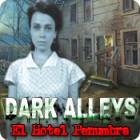 Dark Alleys: El Hotel Penumbra juego