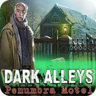 Dark Alleys: El Hotel Penumbra Edición Coleccionista juego