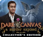 Dark Canvas: A Murder Exposed Collector's Edition juego