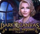 Dark Canvas: A Murder Exposed juego