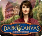 Dark Canvas: Blood and Stone juego