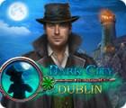 Dark City: Dublin juego