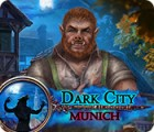 Dark City: Munich juego