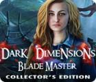 Dark Dimensions: Blade Master Collector's Edition juego