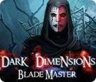 Dark Dimensions: Blade Master juego