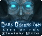 Dark Dimensions: City of Fog Strategy Guide juego