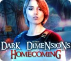 Dark Dimensions: Homecoming juego