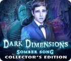 Dark Dimensions: Somber Song Collector's Edition juego