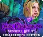 Dark Dimensions: Vengeful Beauty Collector's Edition juego