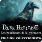 Dark Heritage: Los guardianes de la esperanza Edición Coleccionista juego