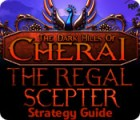The Dark Hills of Cherai: The Regal Scepter Strategy Guide juego