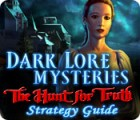 Dark Lore Mysteries: The Hunt for Truth Strategy Guide juego