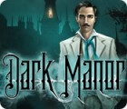 Dark Manor: A Hidden Object Mystery juego