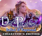 Dark Parables: Ballad of Rapunzel Collector's Edition juego