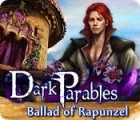 Dark Parables: Ballad of Rapunzel juego