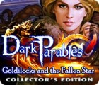 Dark Parables: Goldilocks and the Fallen Star Collector's Edition juego
