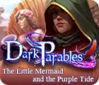 Dark Parables: The Little Mermaid and the Purple Tide juego