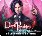 Dark Parables: Portrait of the Stained Princess Collector's Edition juego