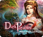 Dark Parables: Portrait of the Stained Princess juego