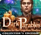 Dark Parables: Requiem for the Forgotten Shadow Collector's Edition juego