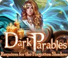 Dark Parables: Requiem for the Forgotten Shadow juego
