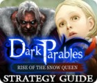 Dark Parables: Rise of the Snow Queen Strategy Guide juego