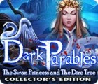 Dark Parables: The Swan Princess and The Dire Tree Collector's Edition juego