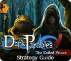 Dark Parables: The Exiled Prince Strategy Guide juego