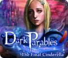 Dark Parables: La Última Cenicienta juego