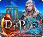 Dark Parables: The Match Girl's Lost Paradise juego