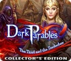 Dark Parables: The Thief and the Tinderbox Collector's Edition juego