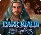 Dark Realm: Lord of the Winds juego