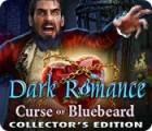 Dark Romance: Curse of Bluebeard Collector's Edition juego
