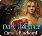 Dark Romance: Curse of Bluebeard juego
