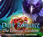 Dark Romance: The Ethereal Gardens Collector's Edition juego
