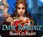 Dark Romance: Heart of the Beast juego
