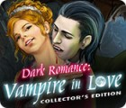 Dark Romance: Vampire in Love Collector's Edition juego